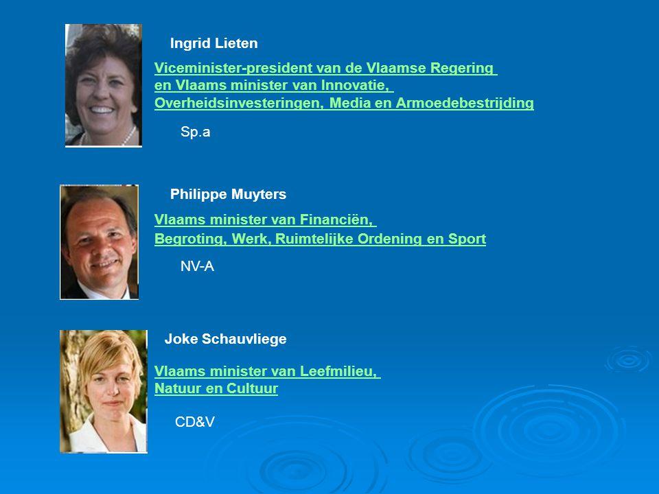 Ingrid Lieten Viceminister-president van de Vlaamse Regering. en Vlaams minister van Innovatie, Overheidsinvesteringen, Media en Armoedebestrijding.