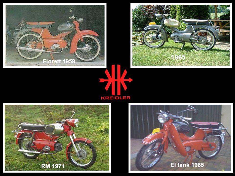 Florett 1959 1965 RM 1971 Ei tank 1965