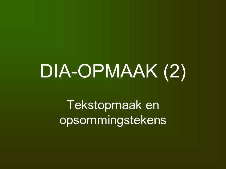 Tekstopmaak en opsommingstekens