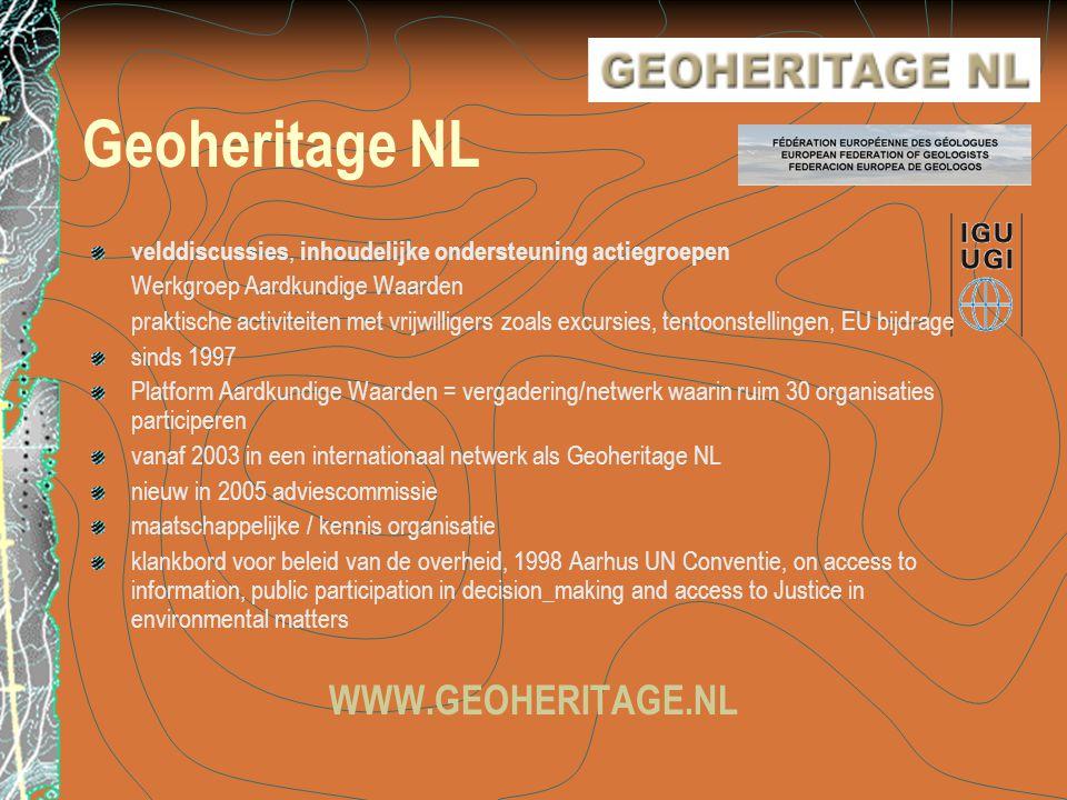 Geoheritage NL WWW.GEOHERITAGE.NL