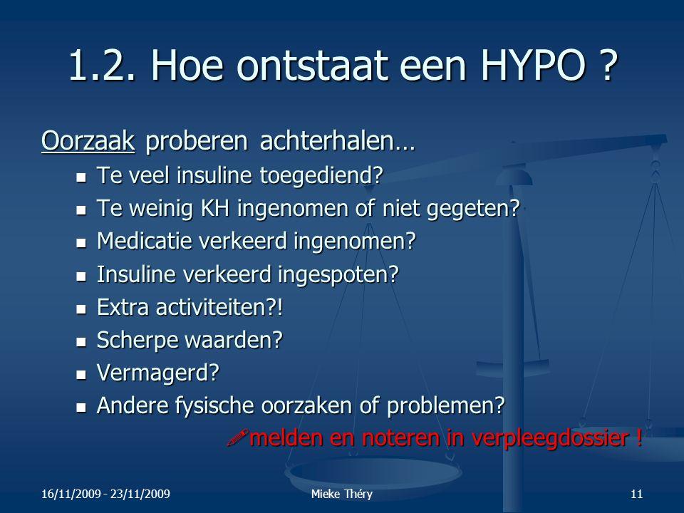 1.2. Hoe ontstaat een HYPO Oorzaak proberen achterhalen…