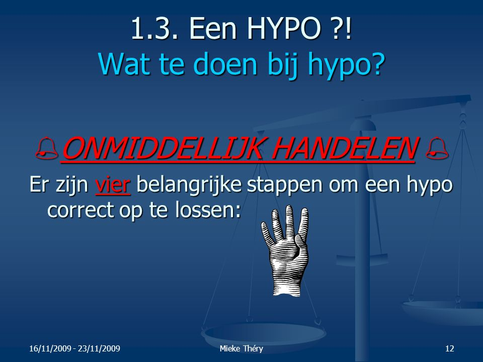 1.3. Een HYPO ! Wat te doen bij hypo