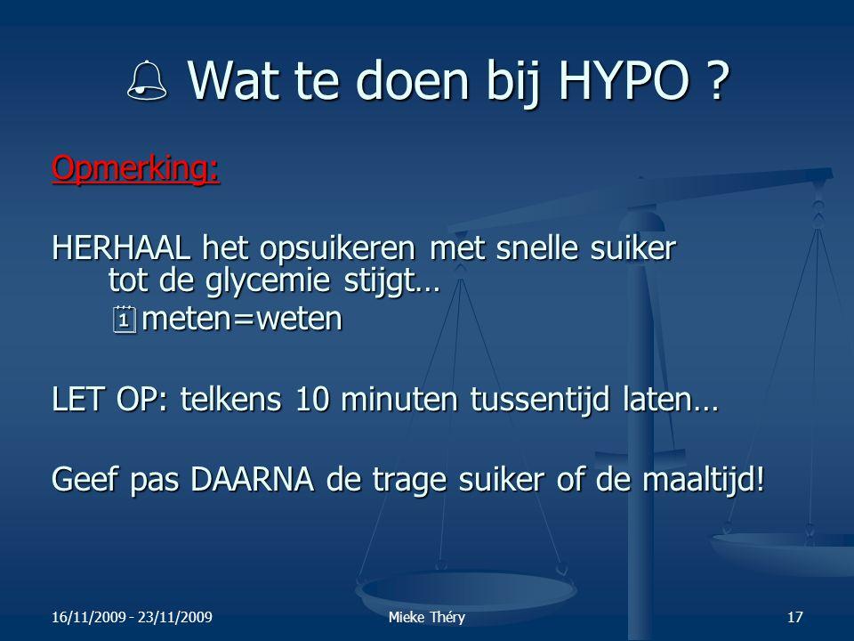  Wat te doen bij HYPO Opmerking: