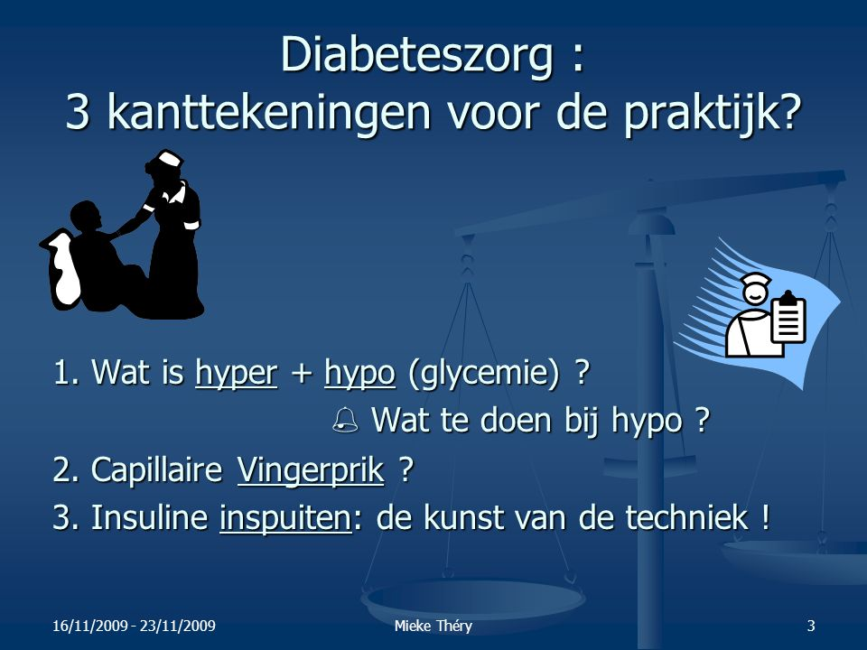 Diabeteszorg : 3 kanttekeningen voor de praktijk