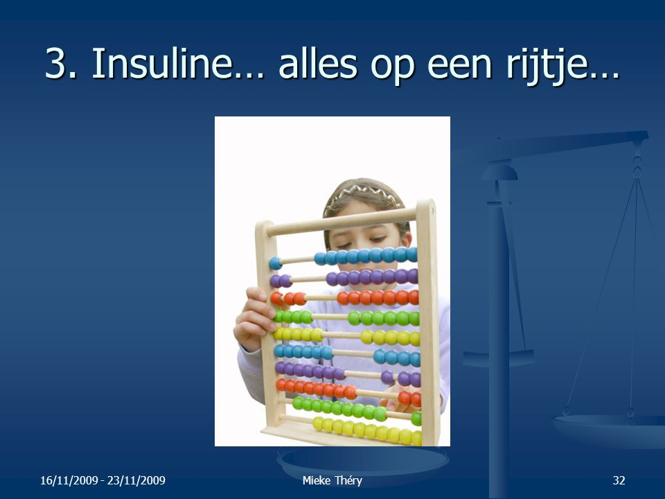 3. Insuline… alles op een rijtje…