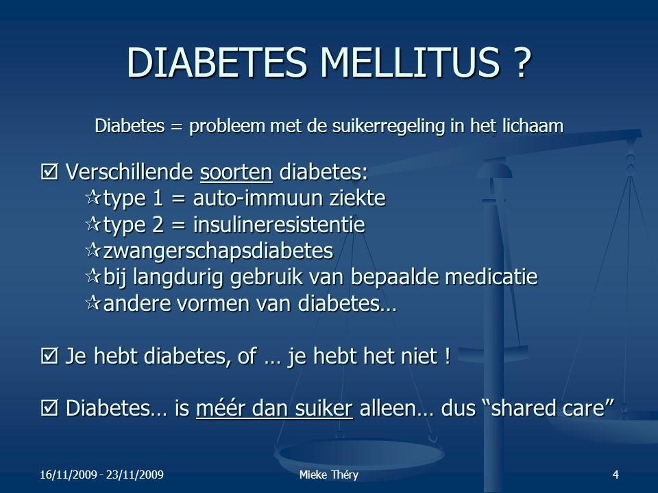 Diabetes = probleem met de suikerregeling in het lichaam