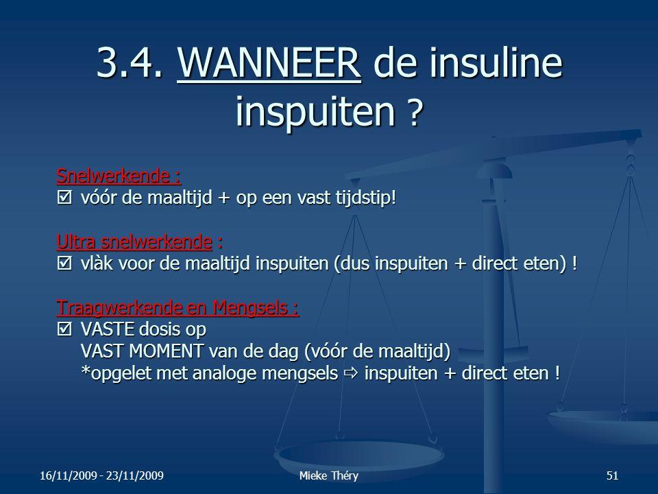 3.4. WANNEER de insuline inspuiten