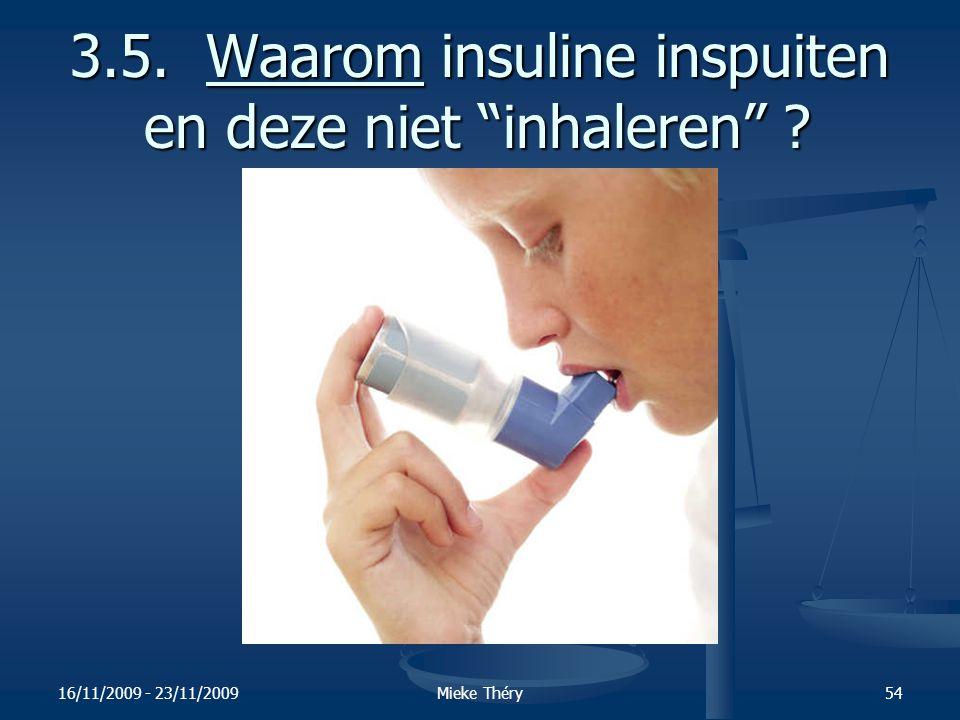 3.5. Waarom insuline inspuiten en deze niet inhaleren