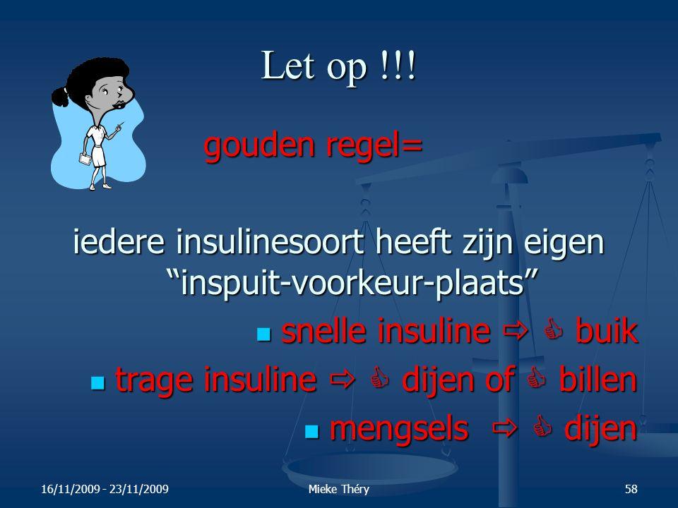 iedere insulinesoort heeft zijn eigen inspuit-voorkeur-plaats