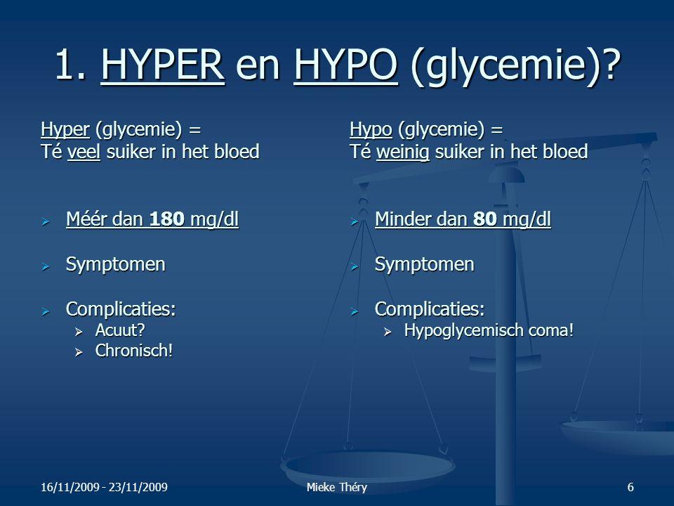 1. HYPER en HYPO (glycemie)