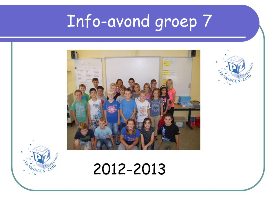 Info-avond groep 7 2012-2013