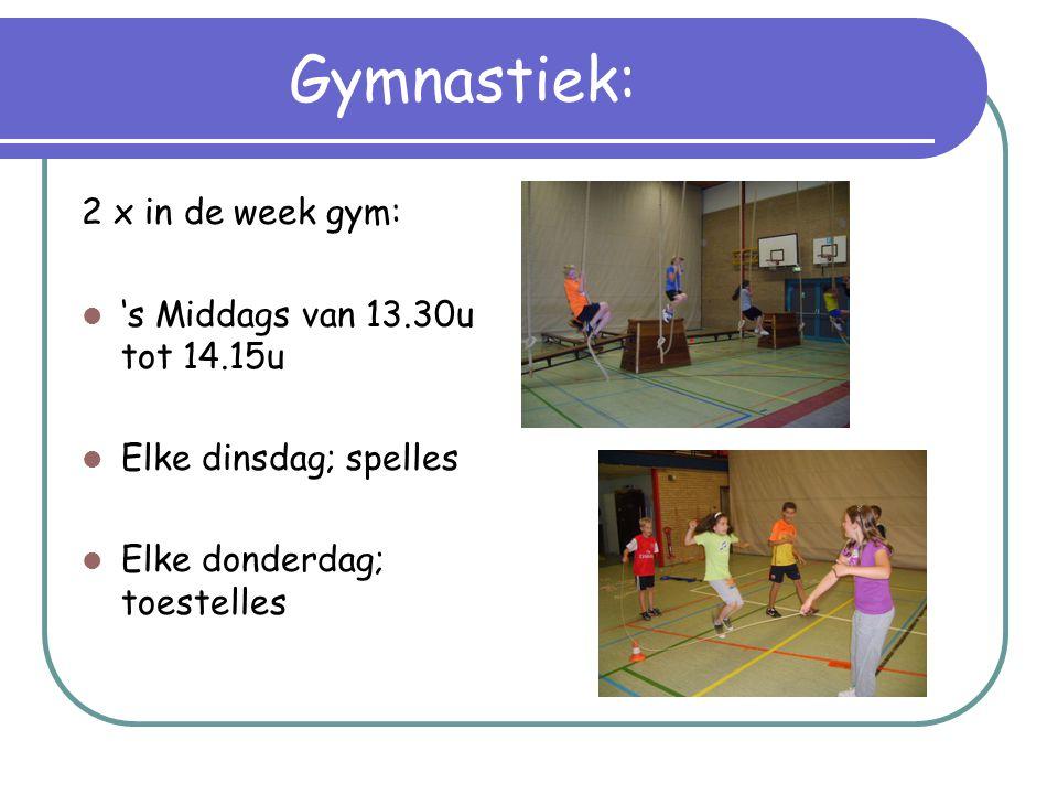 Gymnastiek: 2 x in de week gym: 's Middags van 13.30u tot 14.15u