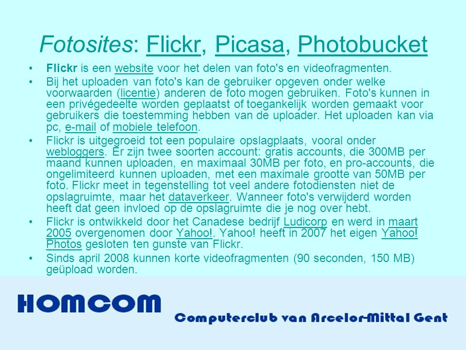 Fotosites: Flickr, Picasa, Photobucket