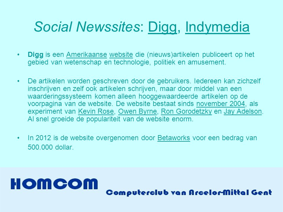 Social Newssites: Digg, Indymedia