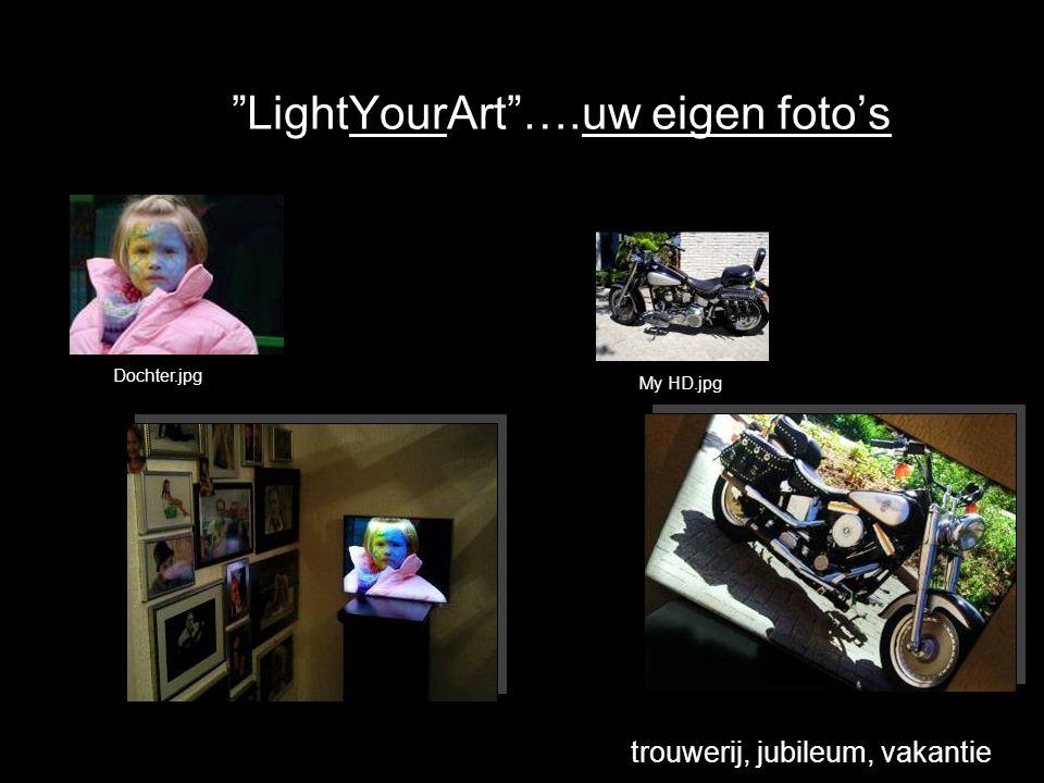 LightYourArt ….uw eigen foto's