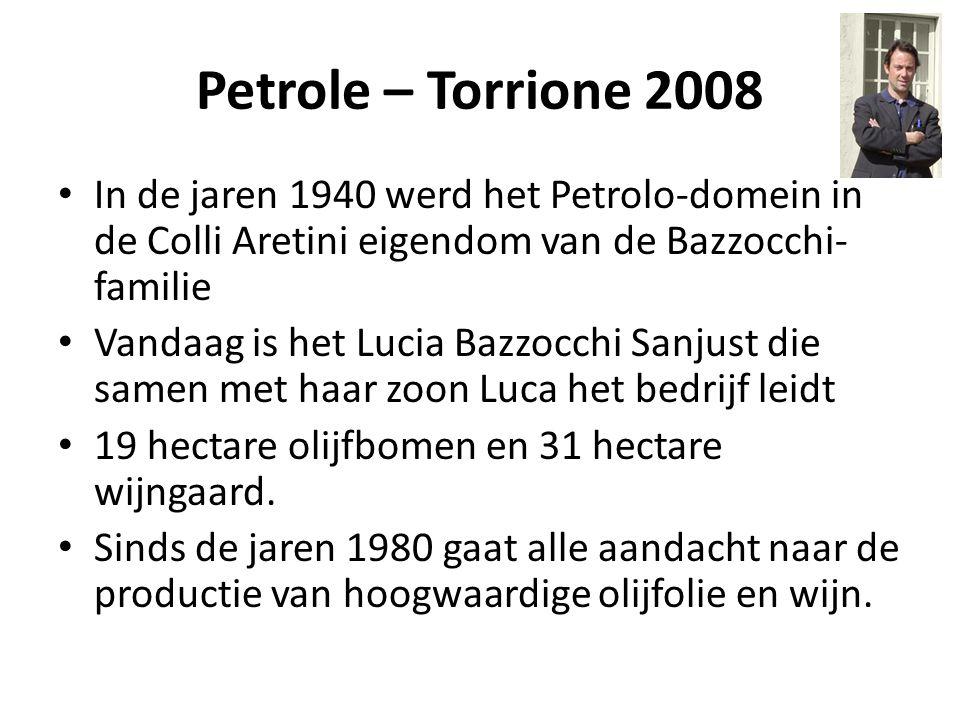 Petrole – Torrione 2008 In de jaren 1940 werd het Petrolo-domein in de Colli Aretini eigendom van de Bazzocchi-familie.