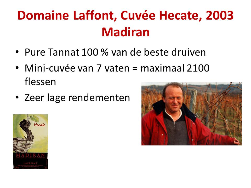Domaine Laffont, Cuvée Hecate, 2003 Madiran