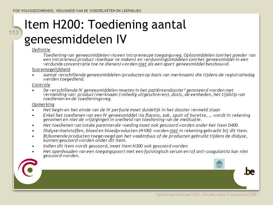 Item H200: Toediening aantal geneesmiddelen IV