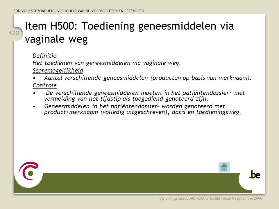 Item H500: Toediening geneesmiddelen via vaginale weg