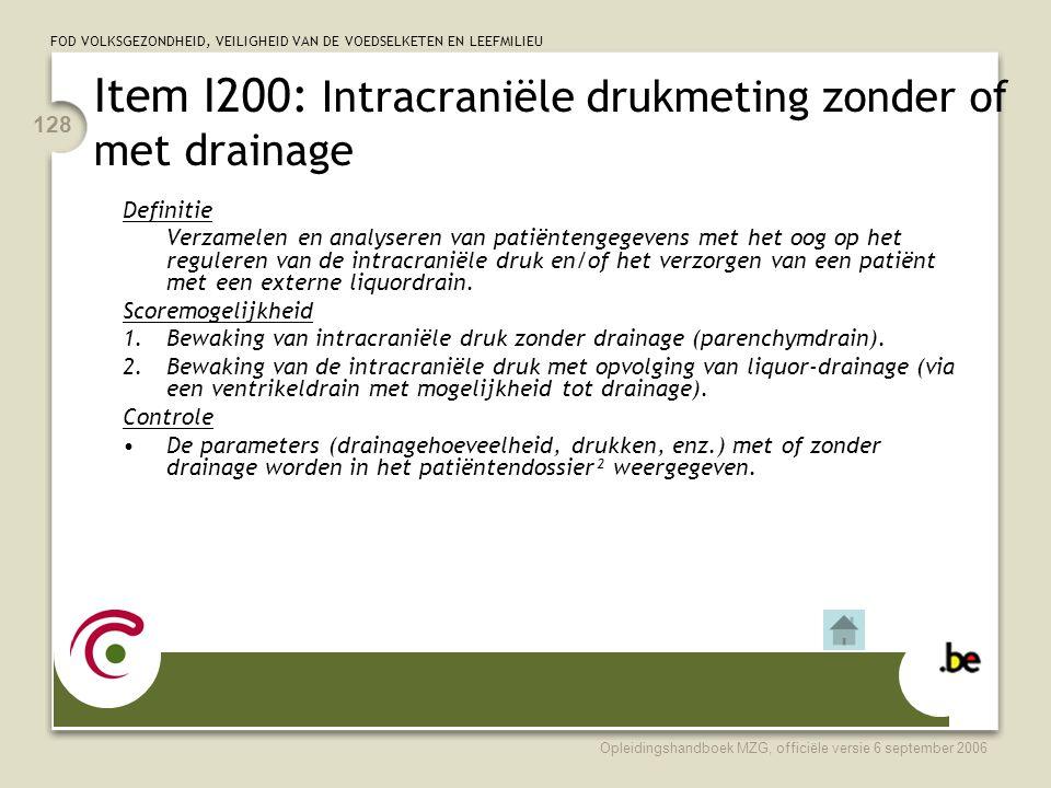 Item I200: Intracraniële drukmeting zonder of met drainage
