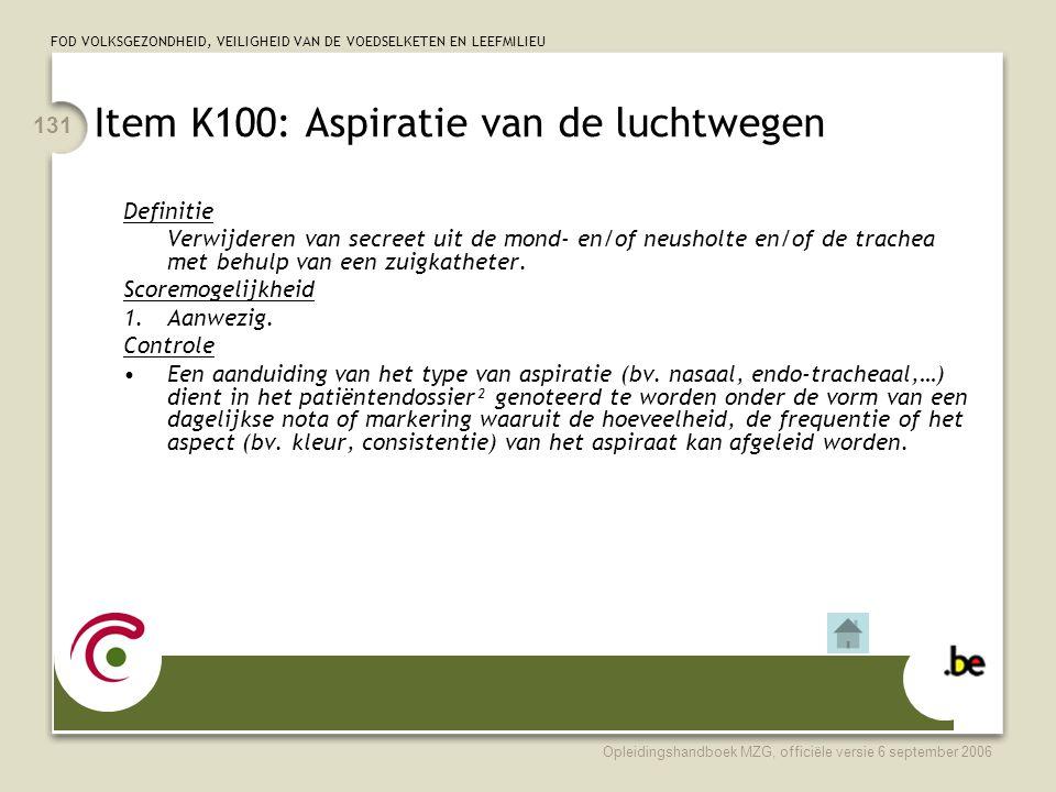 Item K100: Aspiratie van de luchtwegen