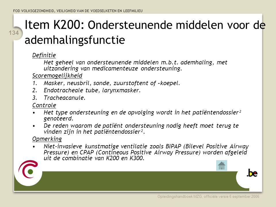 Item K200: Ondersteunende middelen voor de ademhalingsfunctie