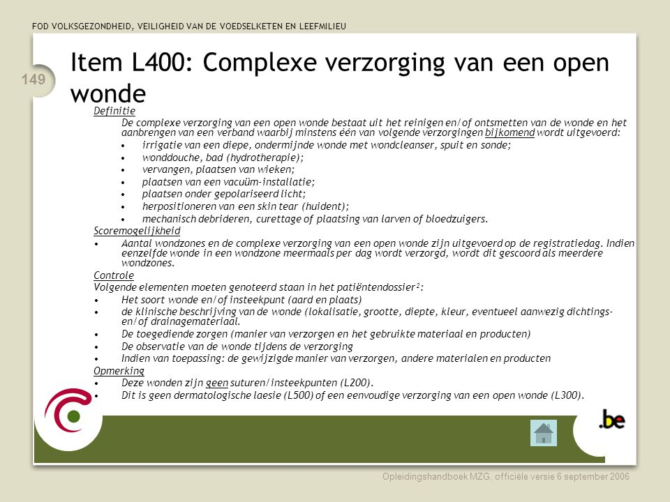 Item L400: Complexe verzorging van een open wonde