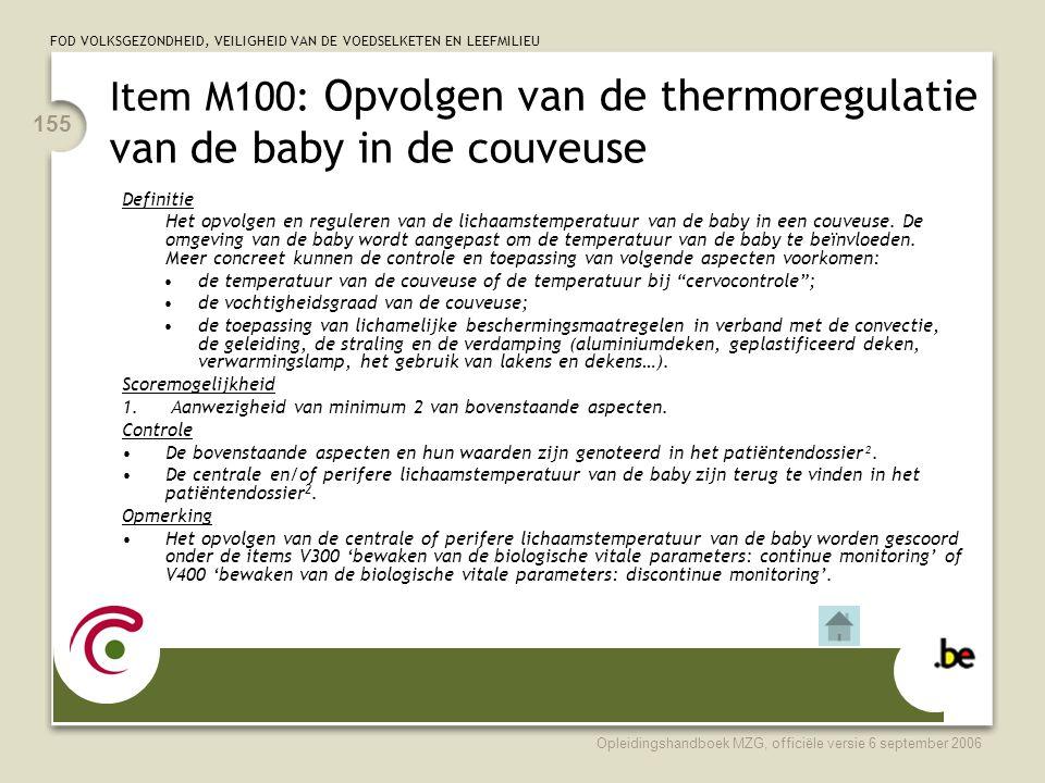 Item M100: Opvolgen van de thermoregulatie van de baby in de couveuse