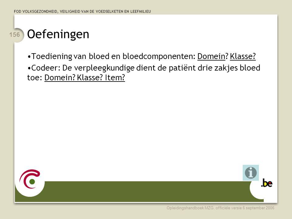 Oefeningen Toediening van bloed en bloedcomponenten: Domein Klasse