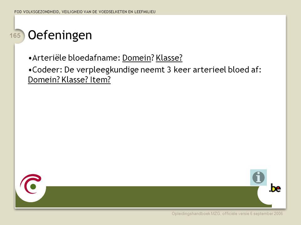 Oefeningen Arteriële bloedafname: Domein Klasse