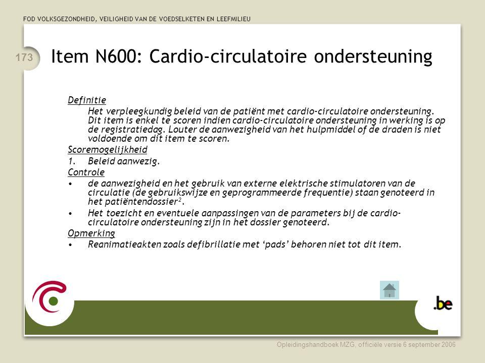 Item N600: Cardio-circulatoire ondersteuning