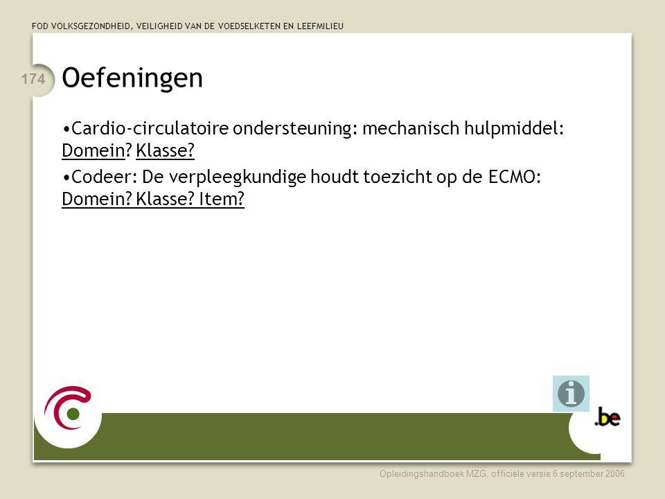 Oefeningen Cardio-circulatoire ondersteuning: mechanisch hulpmiddel: Domein Klasse