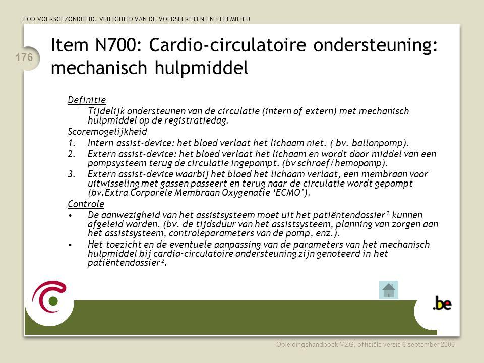 Item N700: Cardio-circulatoire ondersteuning: mechanisch hulpmiddel