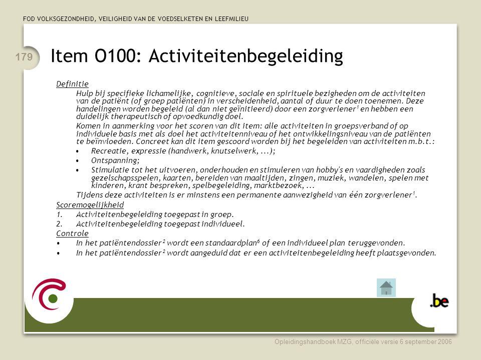 Item O100: Activiteitenbegeleiding