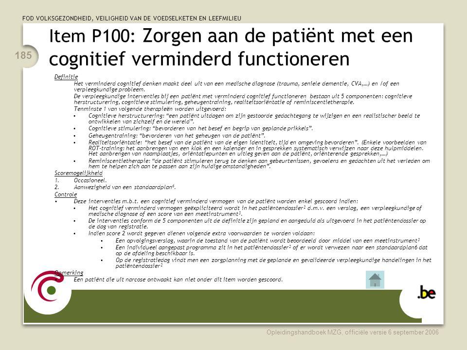 Item P100: Zorgen aan de patiënt met een cognitief verminderd functioneren