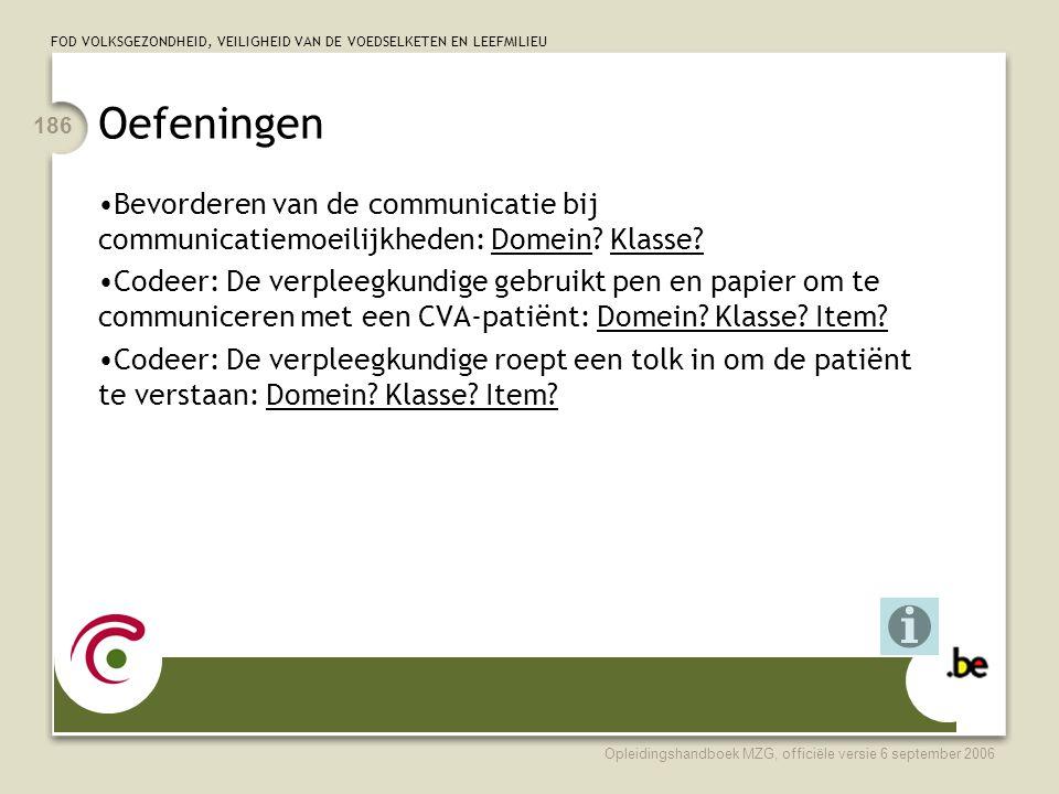 Oefeningen Bevorderen van de communicatie bij communicatiemoeilijkheden: Domein Klasse