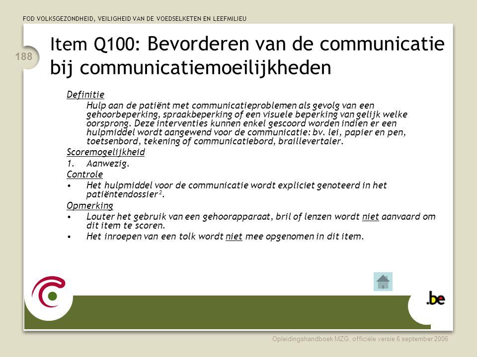 Item Q100: Bevorderen van de communicatie bij communicatiemoeilijkheden