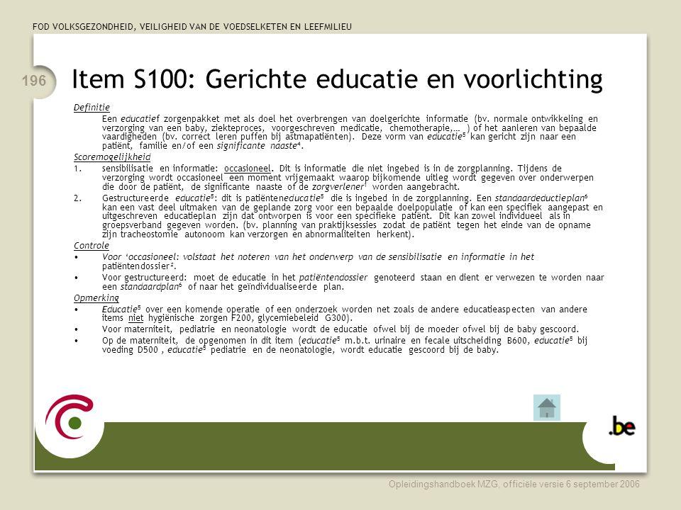Item S100: Gerichte educatie en voorlichting