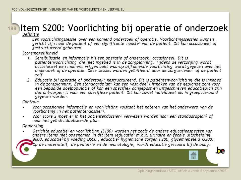 Item S200: Voorlichting bij operatie of onderzoek