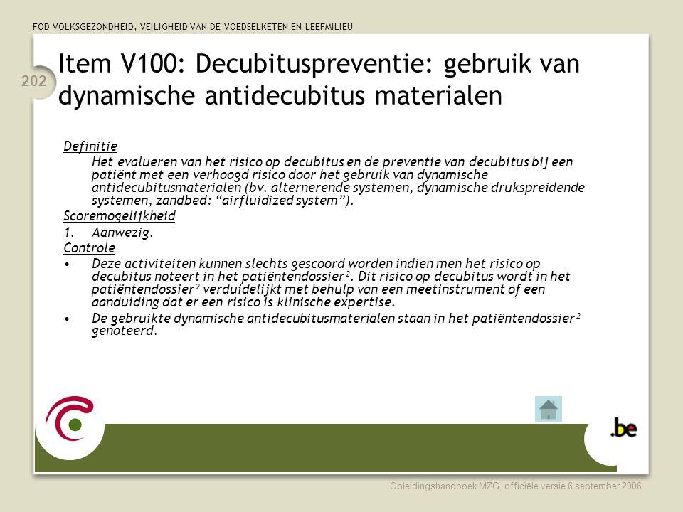 Item V100: Decubituspreventie: gebruik van dynamische antidecubitus materialen