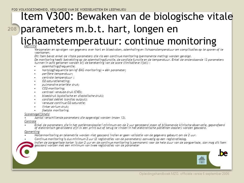 Item V300: Bewaken van de biologische vitale parameters m. b. t