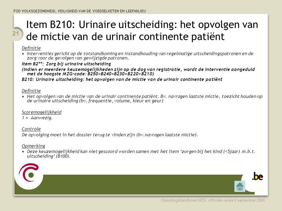 Item B210: Urinaire uitscheiding: het opvolgen van de mictie van de urinair continente patiënt