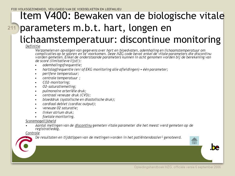 Item V400: Bewaken van de biologische vitale parameters m. b. t