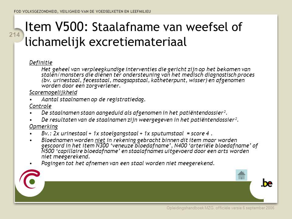 Item V500: Staalafname van weefsel of lichamelijk excretiemateriaal