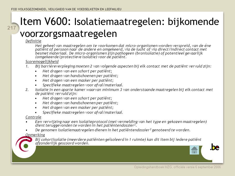 Item V600: Isolatiemaatregelen: bijkomende voorzorgsmaatregelen