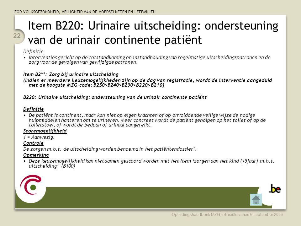 Item B220: Urinaire uitscheiding: ondersteuning van de urinair continente patiënt