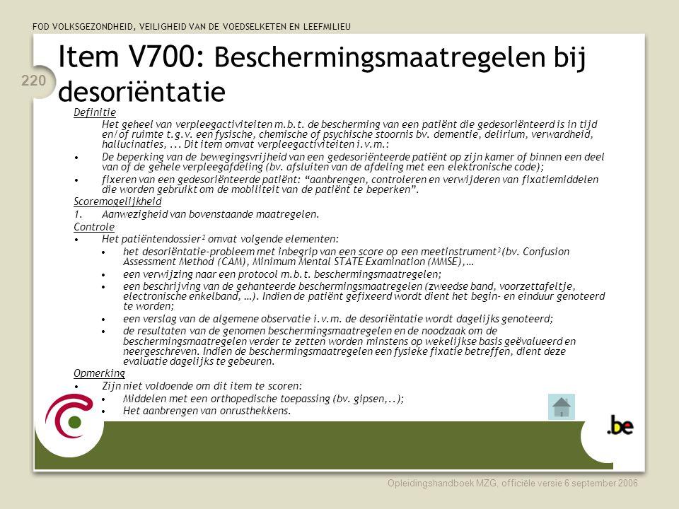 Item V700: Beschermingsmaatregelen bij desoriëntatie