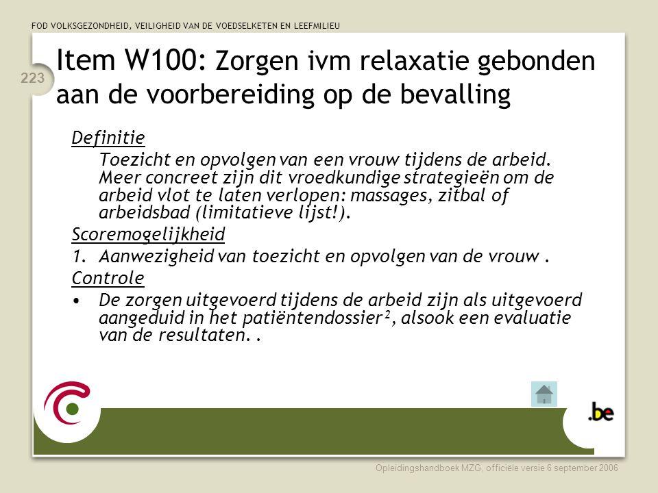 Item W100: Zorgen ivm relaxatie gebonden aan de voorbereiding op de bevalling