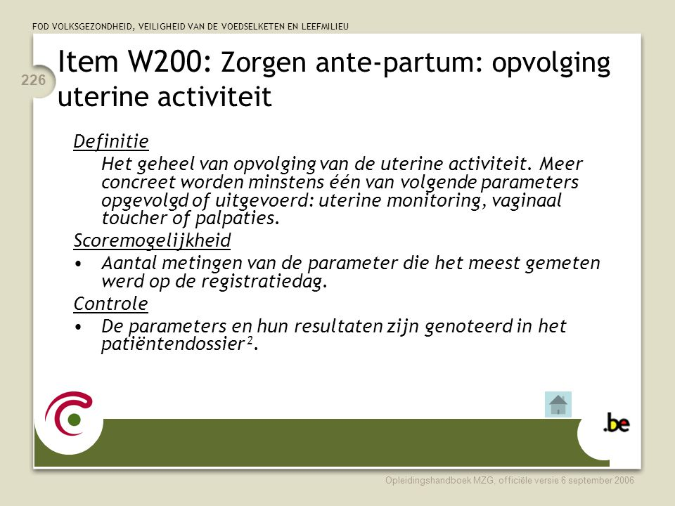 Item W200: Zorgen ante-partum: opvolging uterine activiteit
