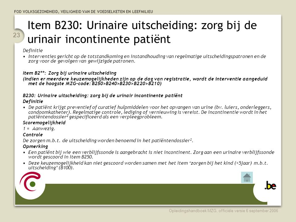 Item B230: Urinaire uitscheiding: zorg bij de urinair incontinente patiënt